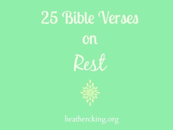 25 Bible Verses on Rest