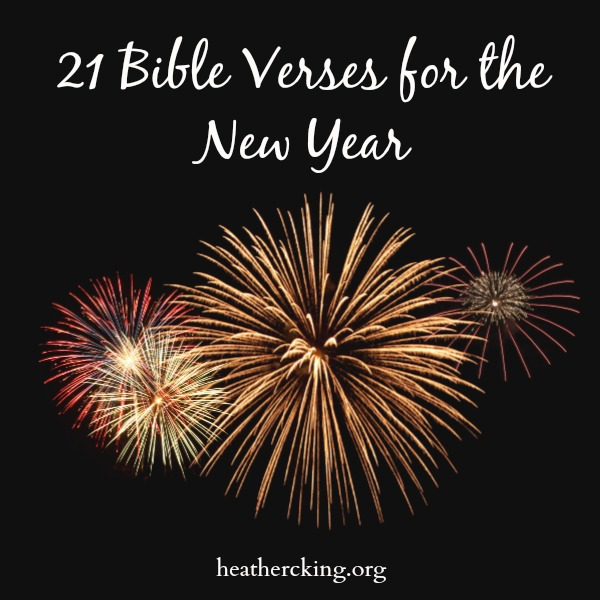 21 Bible Verses And A Prayer For The New Year