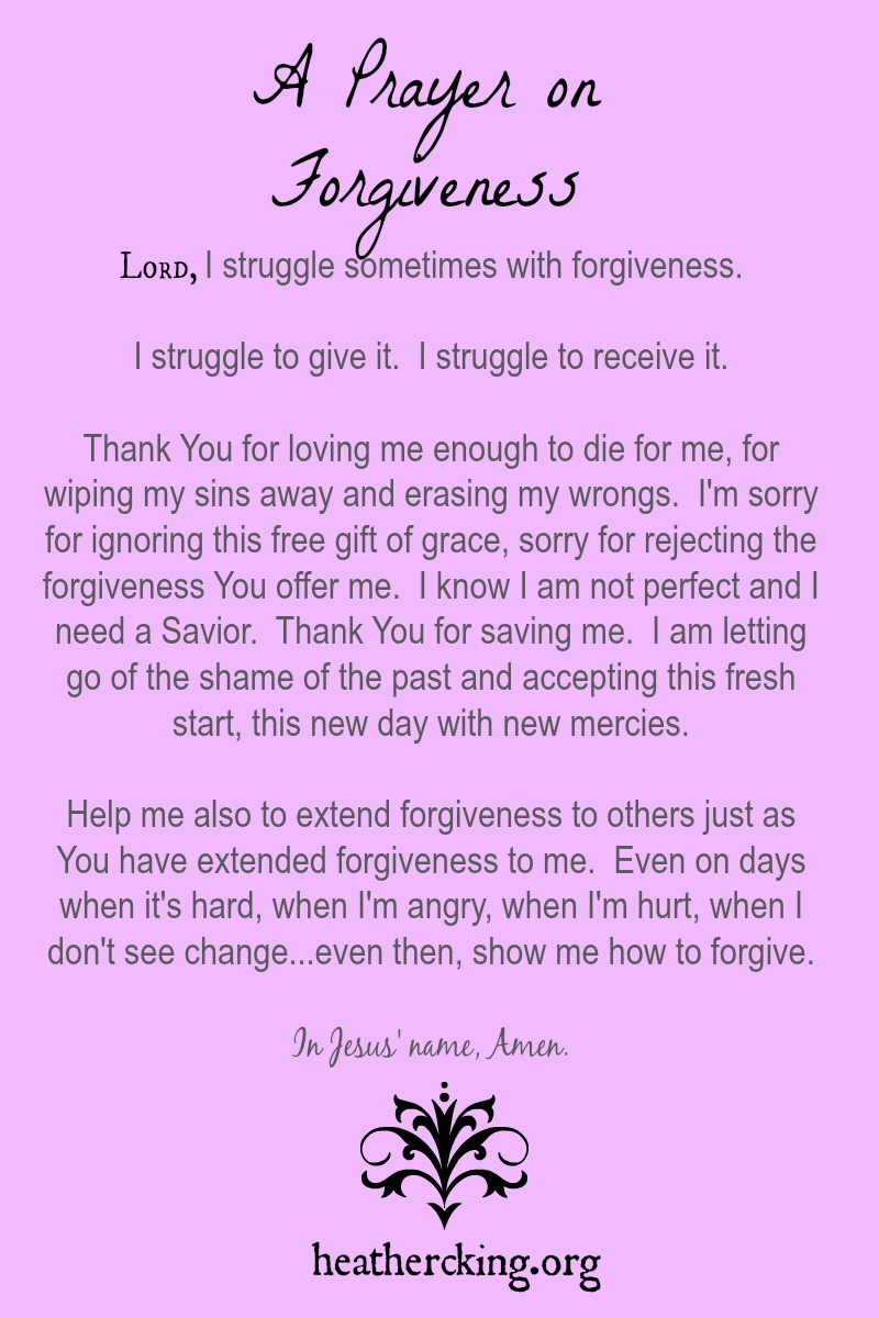 25 Bible Verses And A Prayer On Forgiveness Heather C King Room