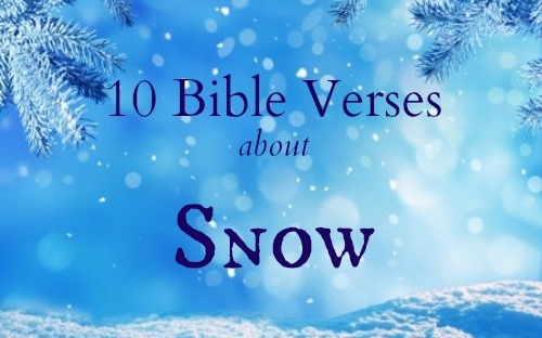 10 Bible Verses About Snow – Heather C. King – Room to Breathe