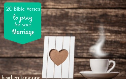 20 bible verses to pray for your marriage heather c king room