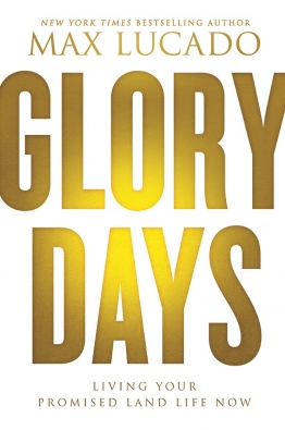 glory-days-max-lucado