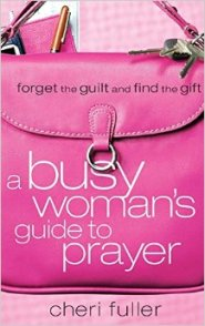 busy womans guide to prayer
