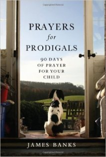 prayers for prodigals