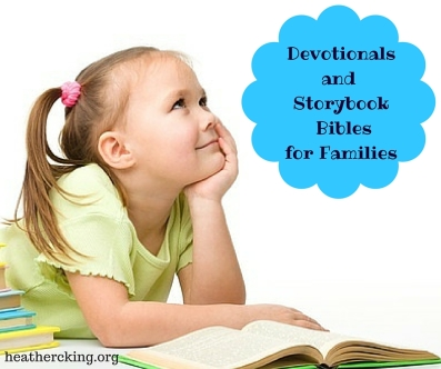 Devotionalsand Storybook Biblesfor Families