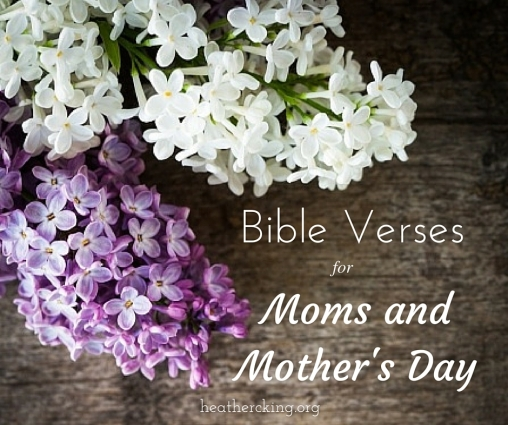 Bible Quotes About Mothers Inspiration Bible Verses For Moms And Mother's Day  Heather Cking  Room To