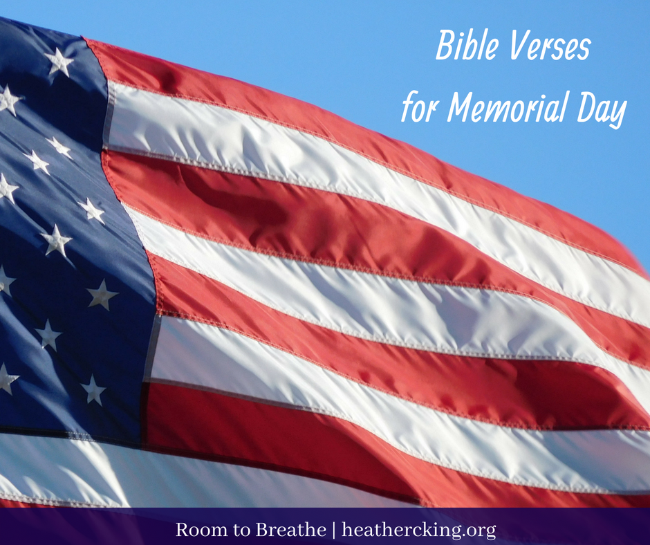 Memorial Day Bible Quotes: Bible Verses For Memorial Day